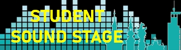 Student Sound Stage, Sa. 20.3., 10-13h: Premiere!