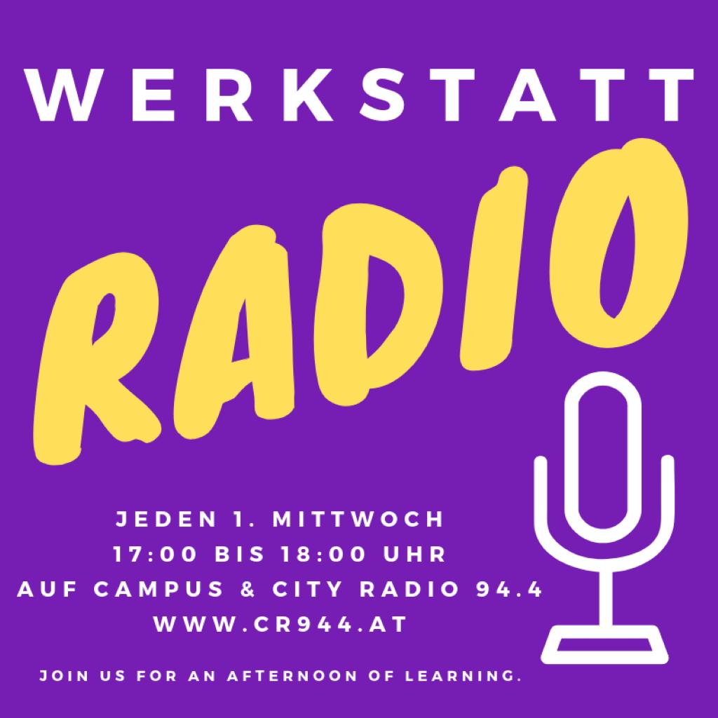Werkstattradio, Mi, 5.5., 17h