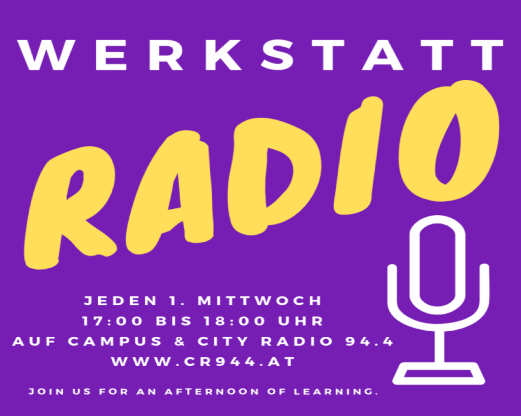 Werkstattradio, Mi, 7.7.2021, 17h