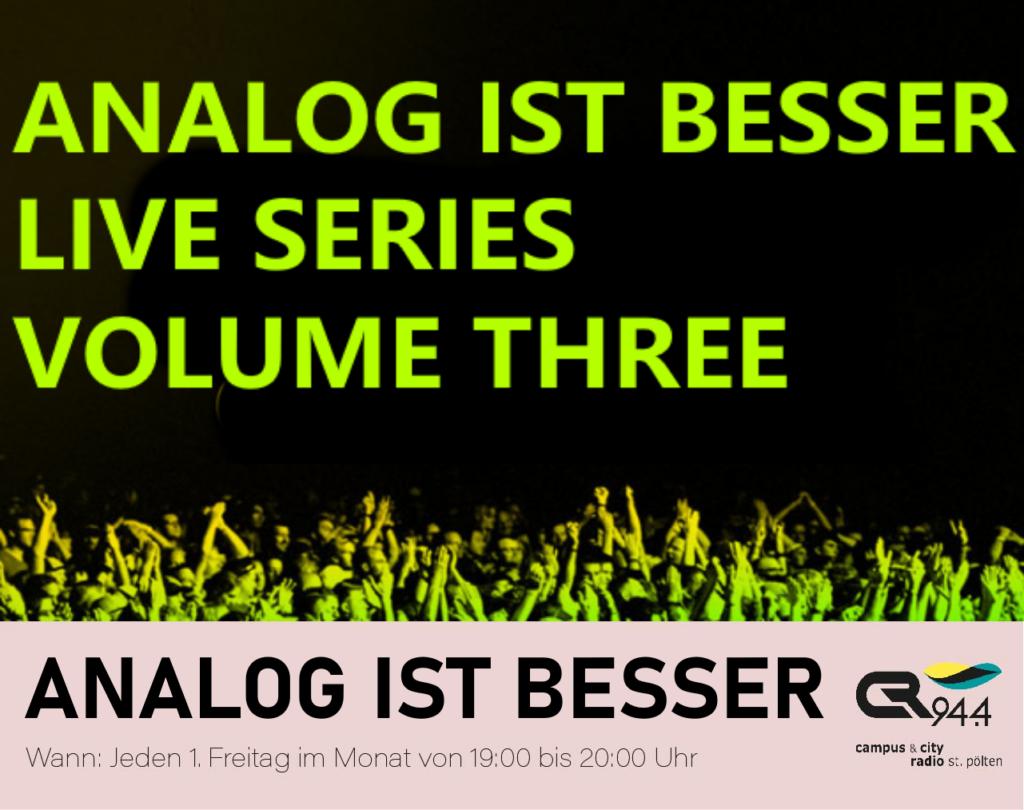 ANALOG IST BESSER: Live Series Vol. 3, Fr. 3.9., 19-20h
