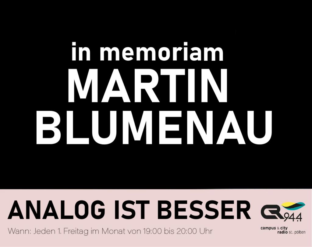 ANALOG IST BESSER: in memoriam Martin Blumenau, Fr. 6.8., 19-20h